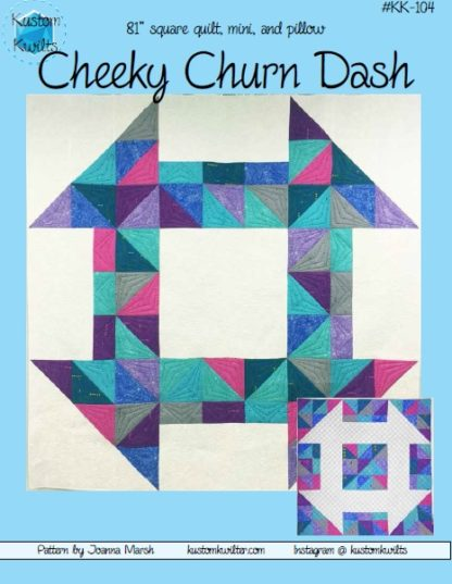 Cover Page - Cheeky Churn Dash Quilt